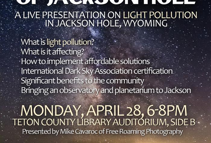 Maintaining the Dark Skies of Jackson Hole