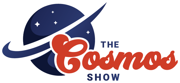 The Cosmos Show is the place to be if you're curious about the Universe!